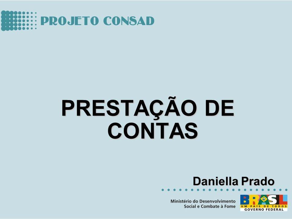 PRESTAÇÃO DE CONTAS Daniella Prado