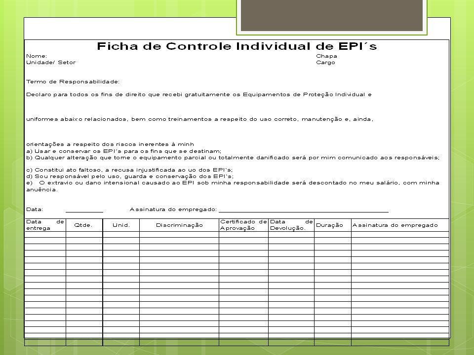 Desenvolvimento do PPRA 9.3.5.5.A utilização de EPI no âmbito do programa devera considerar as Normas Legais e Administrativas em vigor e envolver, no