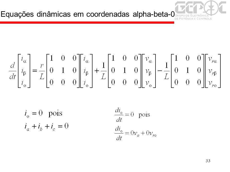33 Equações dinâmicas em coordenadas alpha-beta-0