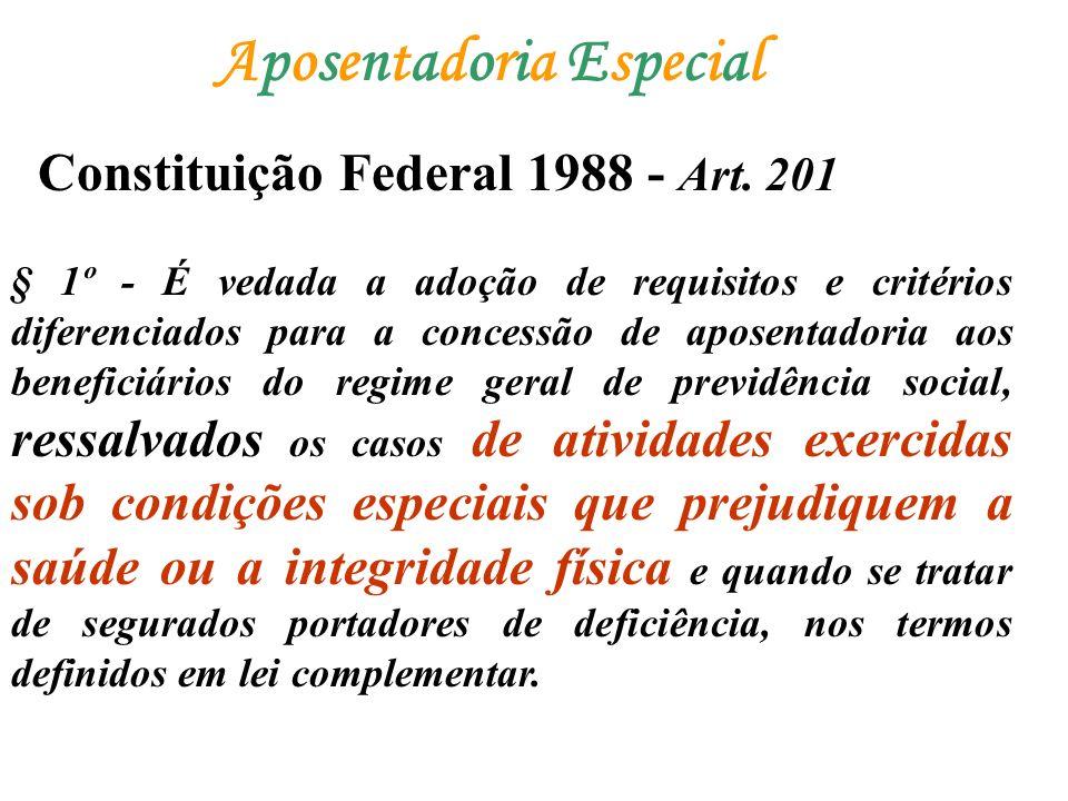 § 1º - É vedada a adoção de requisitos e critérios diferenciados para a concessão de aposentadoria aos beneficiários do regime geral de previdência so