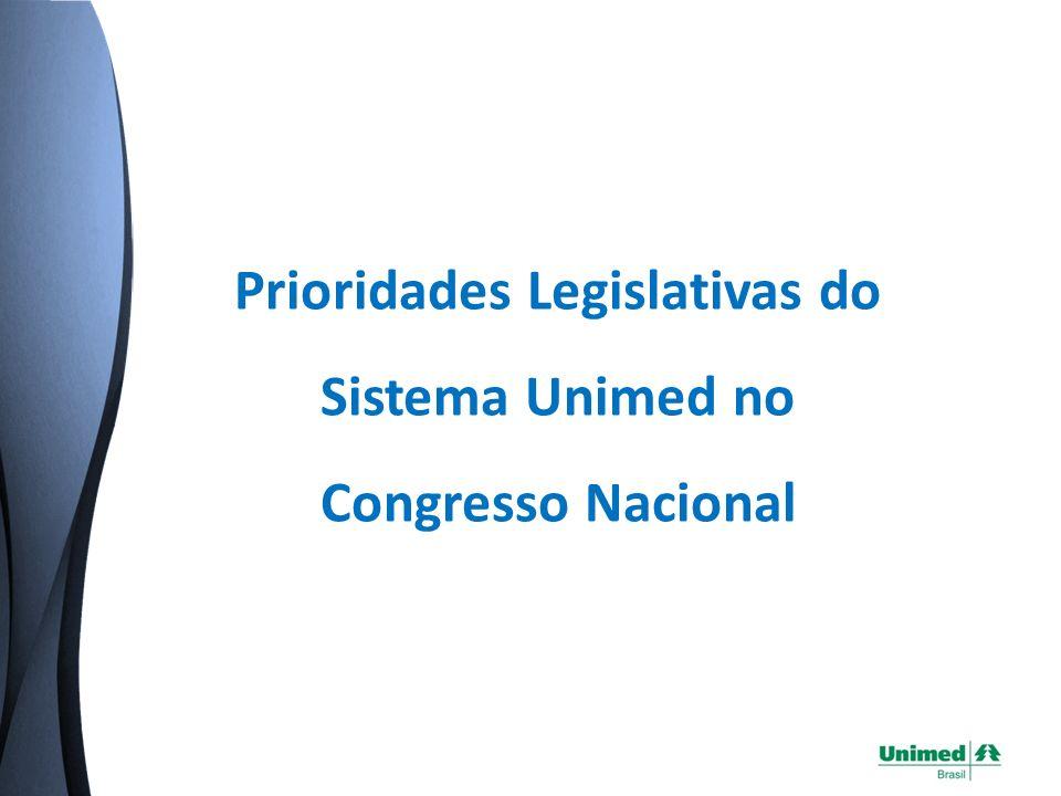 Prioridades Legislativas do Sistema Unimed no Congresso Nacional