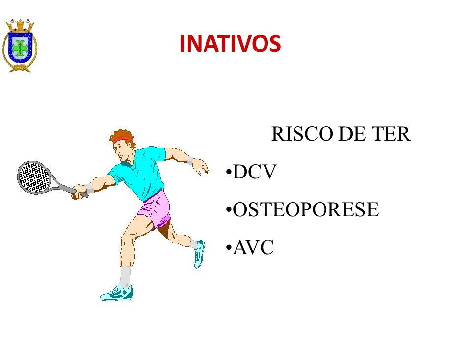RISCO DE TER DCV OSTEOPORESE AVC INATIVOS