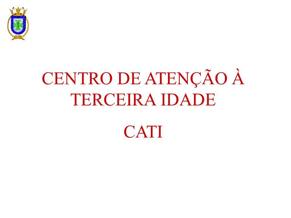 CENTRO DE ATENÇÃO À TERCEIRA IDADE CATI