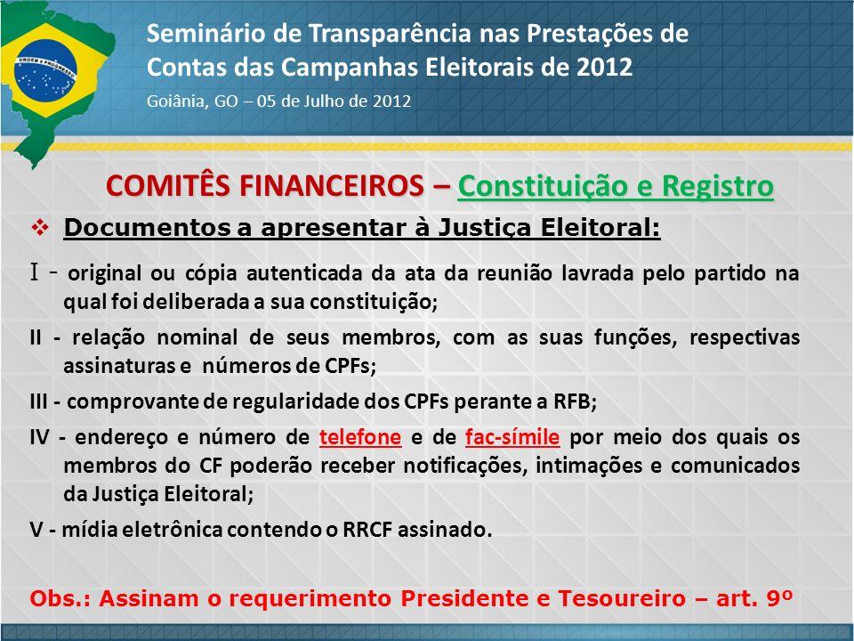 PRESTAÇÃO DE CONTAS - JULGAMENTO Seminário de Transparência nas Prestações de Contas das Campanhas Eleitorais de 2012 Goiânia, GO – 05 de Julho de 2012 Conseqüências – Ações cabíveis Lei 9.504/97 – Art.