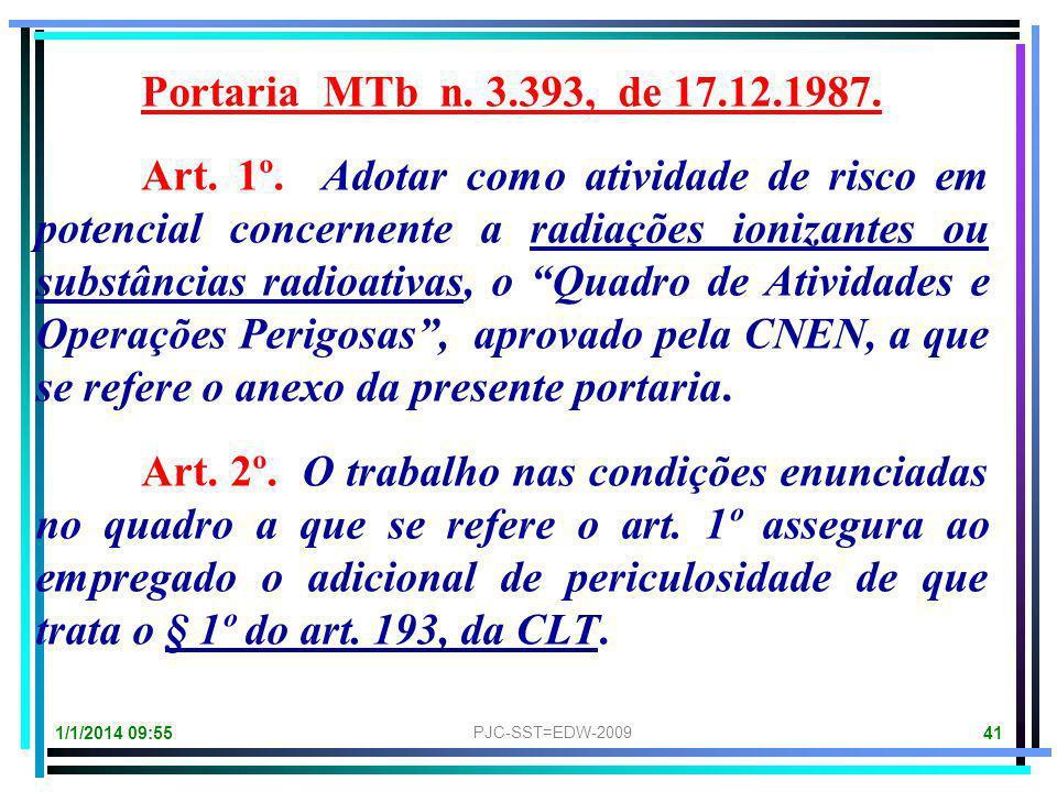 001 = PJT-SST = EDW-2011 40 RADIAÇÃO IONIZANTE é um agente físico, sob a forma de energia, que se transmite pelo espaço, através de ondas eletromagnét