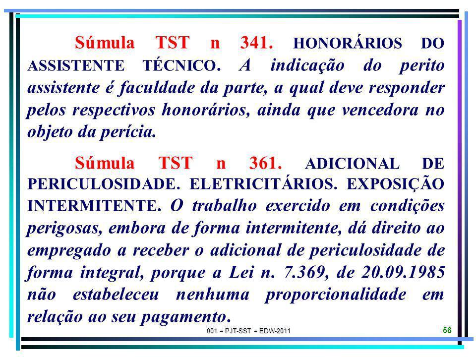 001 = PJT-SST = EDW-2011 55 Súmula TST n. 248. ADICIONAL DE INSALUBRIDADE. DIREITO ADQUIRIDO. A reclassificação ou a descaracterização da insalubridad