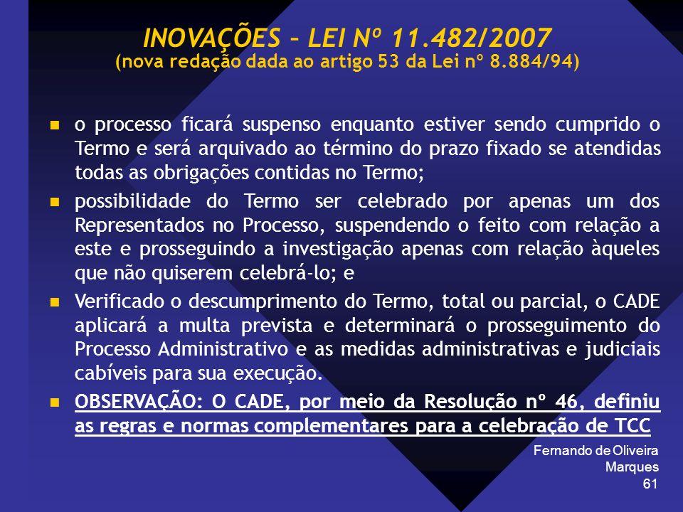 Fernando de Oliveira Marques 61 o processo ficará suspenso enquanto estiver sendo cumprido o Termo e será arquivado ao término do prazo fixado se aten