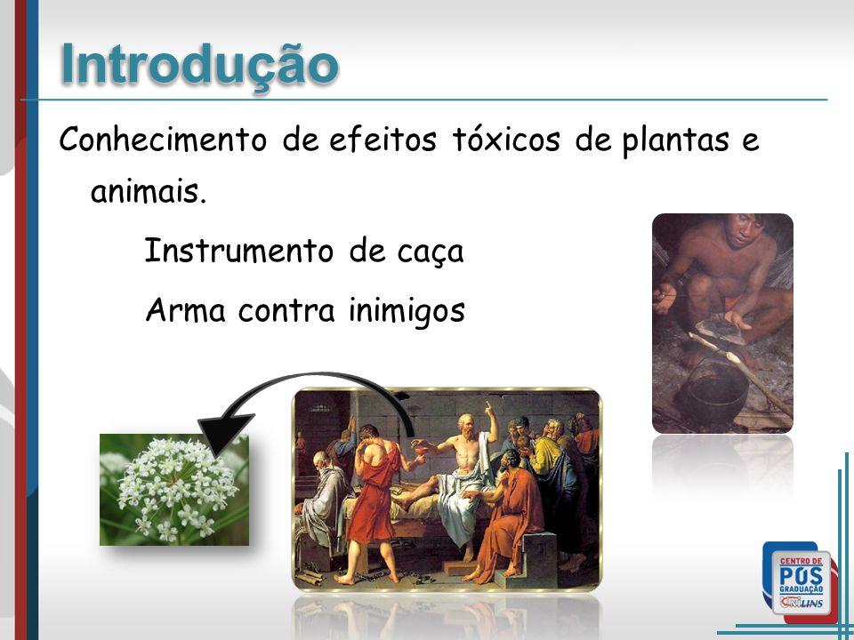 Conhecimento de efeitos tóxicos de plantas e animais.