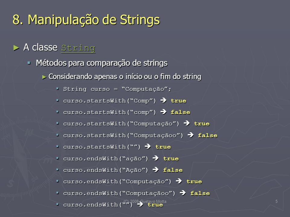 (C) 2008 Gustavo Motta5 8.
