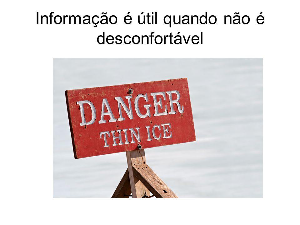 Informação é útil quando não é desconfortável