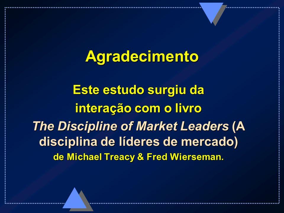Dion Robert César Castellanos Larry Stockstill Sistema de valores - Exemplos Liderança empresarial Excelência operacional Intimidade com o cliente