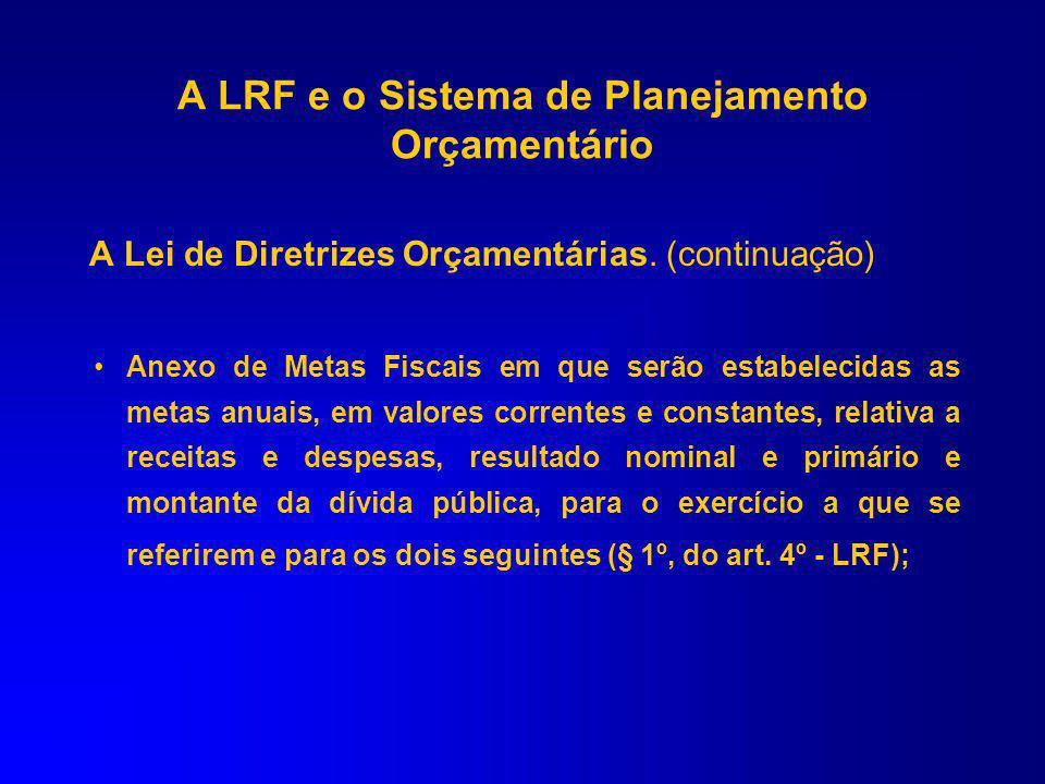 A Lei de Diretrizes Orçamentárias. (continuação) autorização para o Município concorrer no custeio de despesas de entes de outras esferas de governo (
