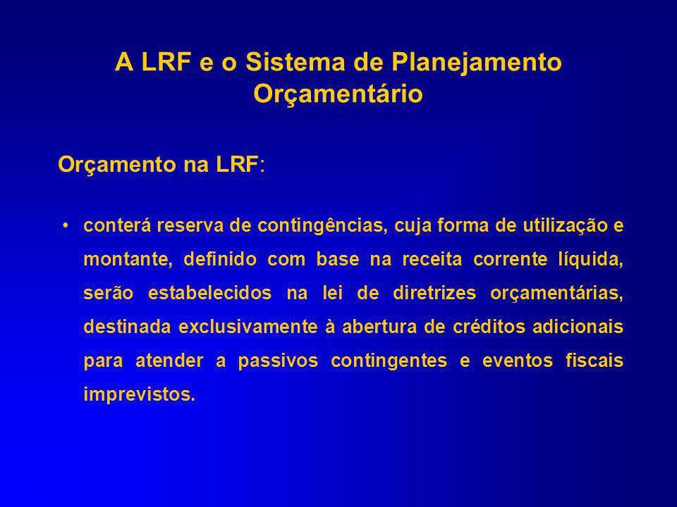 Orçamento na LRF: conterá, em anexo, demonstrativo da compatibilidade da programação dos orçamentos com os objetivos e metas constantes do Anexo de Me