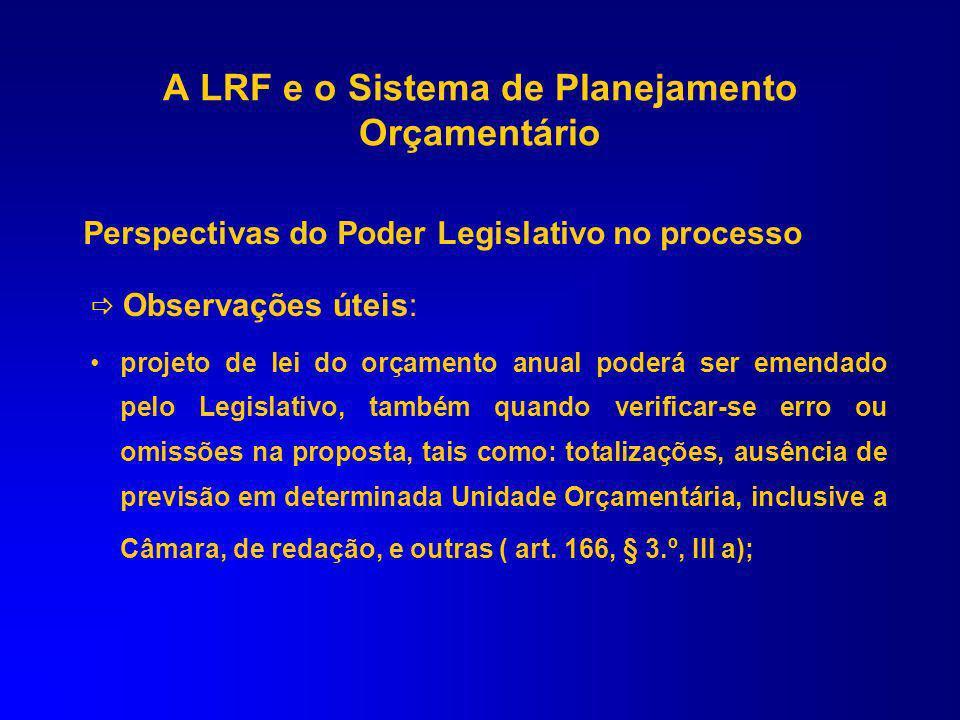 c) transferências tributárias constitucionais para Estados, Municípios e Distrito Federal; ou III - sejam relacionadas: a) com a correção de erros ou