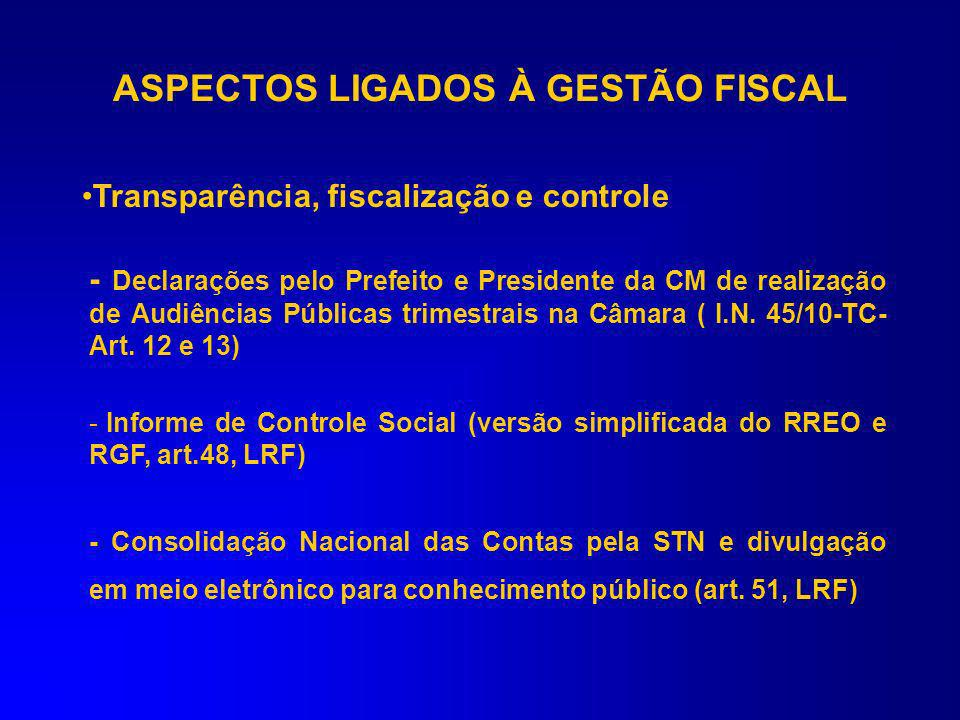 –o controle das finanças públicas no período eleitoral, em que são vedadas as contratações de operações de crédito por antecipação da receita no últim