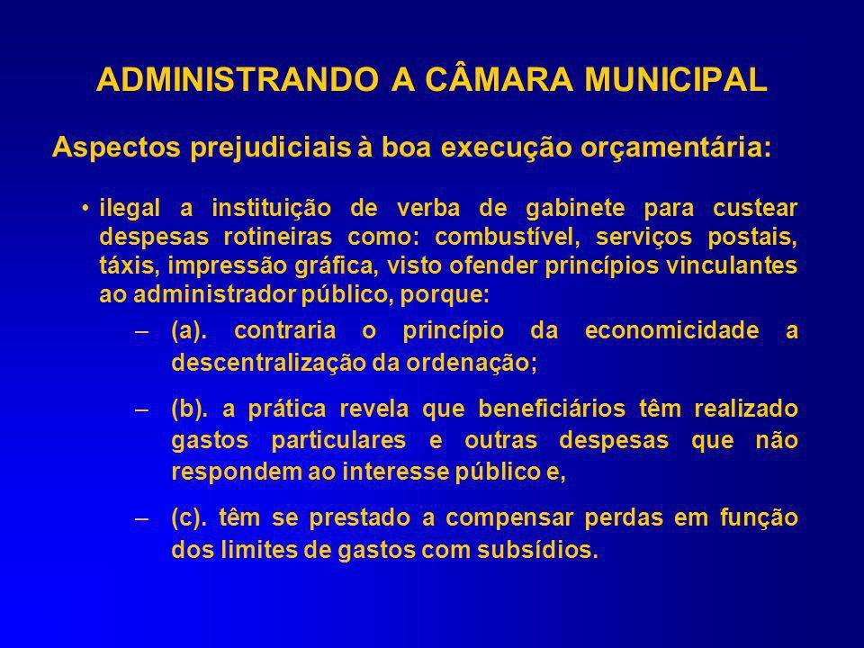 Despesas Impróprias –Confraternizações –Títulos de Cidadania –Contratação de Pessoal / Locação civil –Veículos particulares (Resolução nº 6.559/04-TC)