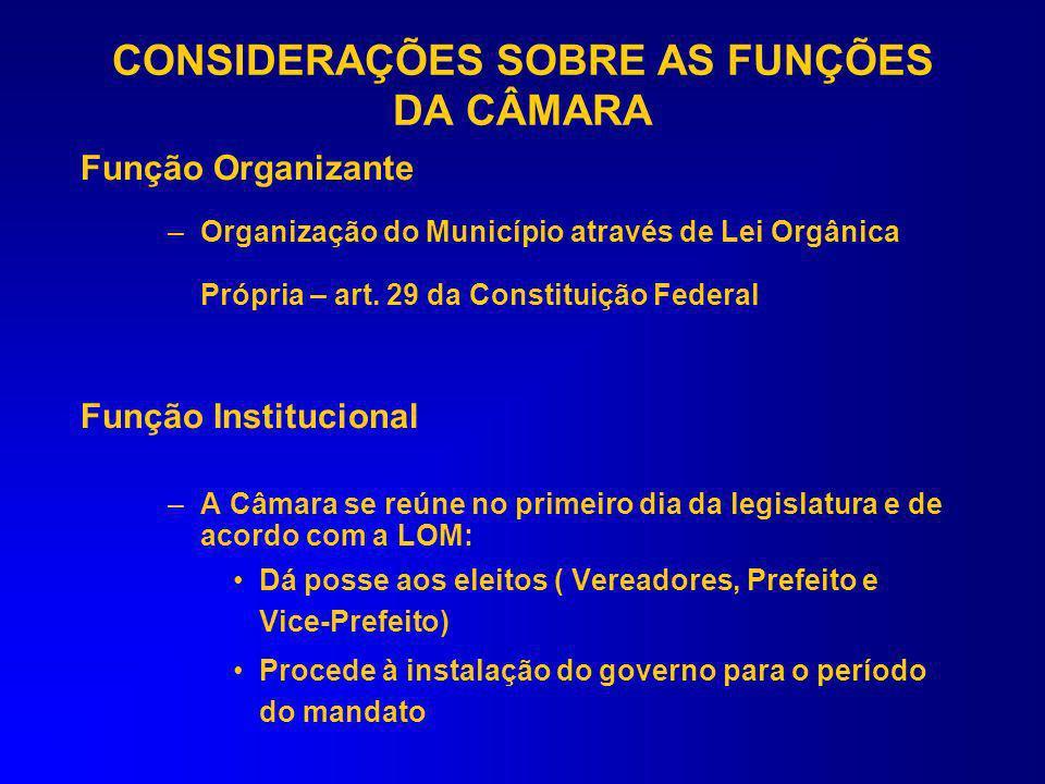 CONSIDERAÇÕES SOBRE AS FUNÇÕES DA CÂMARA As Contas da Câmara Municipal –Ordenação das despesas, independe da contabilização ser centralizada no Poder