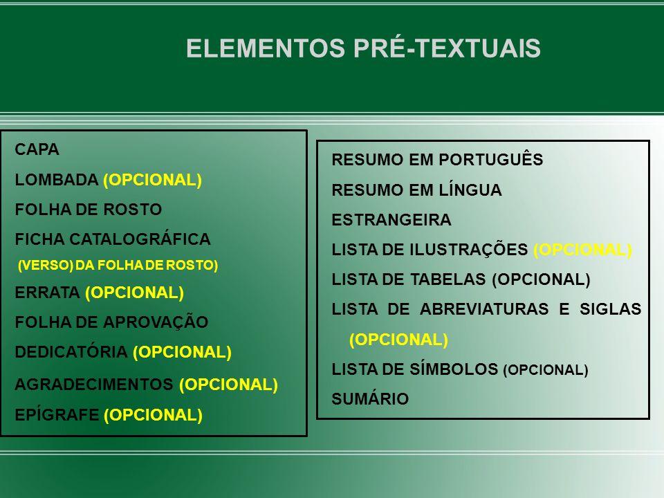 CITAÇÃO DE CITAÇÃO - EXEMPLOS Ex.: Segundo Silva (1983 apud ABREU, 1999, p.