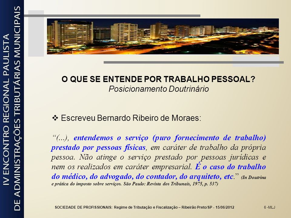27 -MLJ EXERCÍCIO DA PROFISSÃO COMO ELEMENTO DE EMPRESA Posicionamento do STJ PROCESSUAL CIVIL E TRIBUTÁRIO.