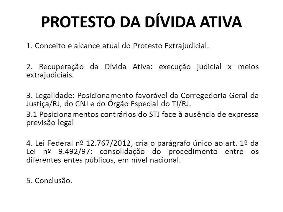 1.Conceito e alcance atual do Protesto Extrajudicial.