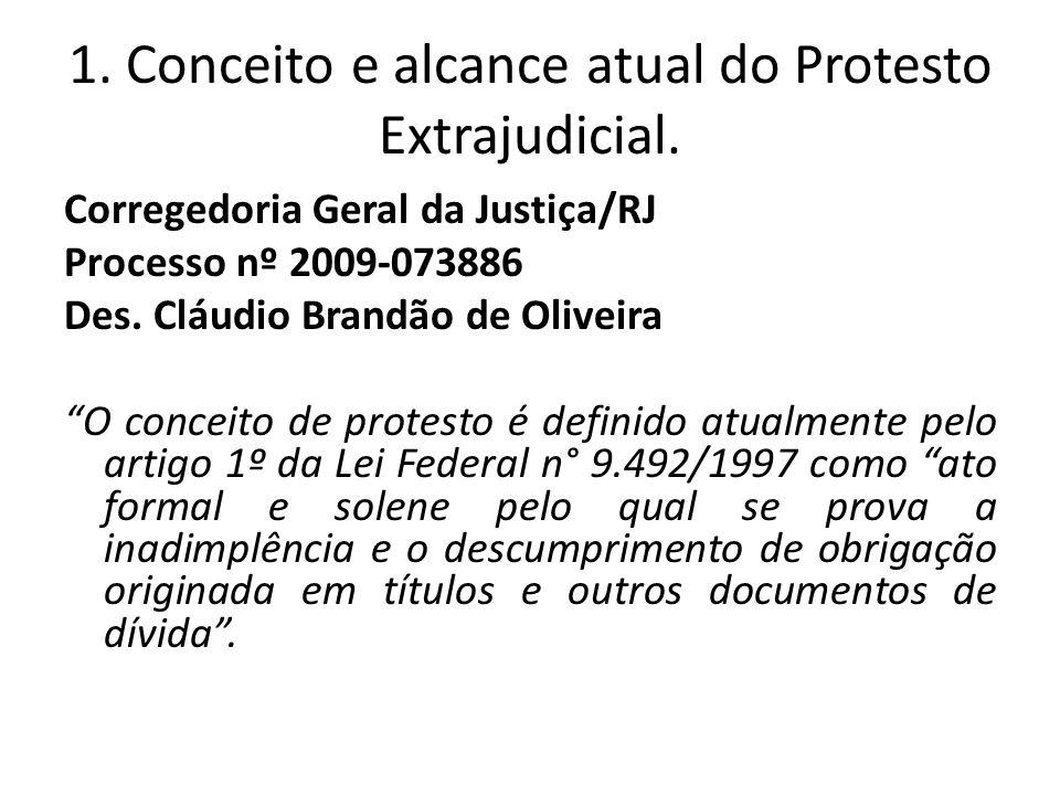 NÃOSIM 4) Os cadastros das Fazendas Públicas, na maioria das vezes não estão atualizados, o que poderia gerar protestos indevidos e condenações por danos morais (Carlos Henrique Abrão).