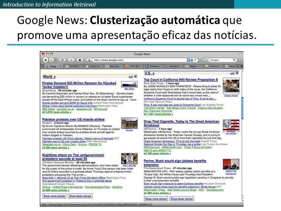 Introduction to Information Retrieval Clusterização Hard vs.