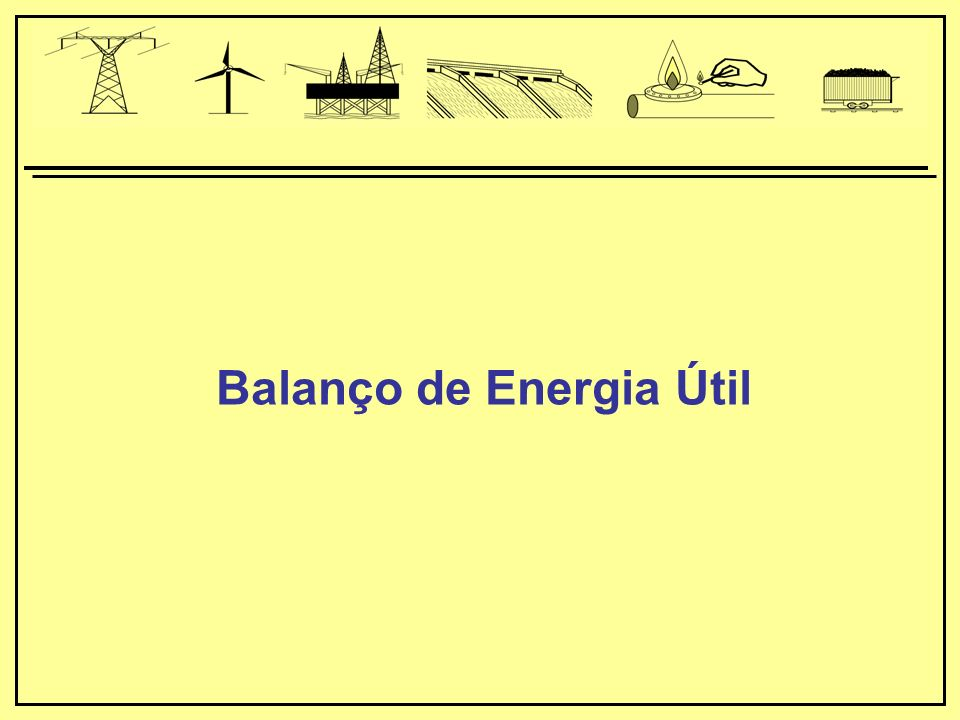 Balanço de Energia Útil