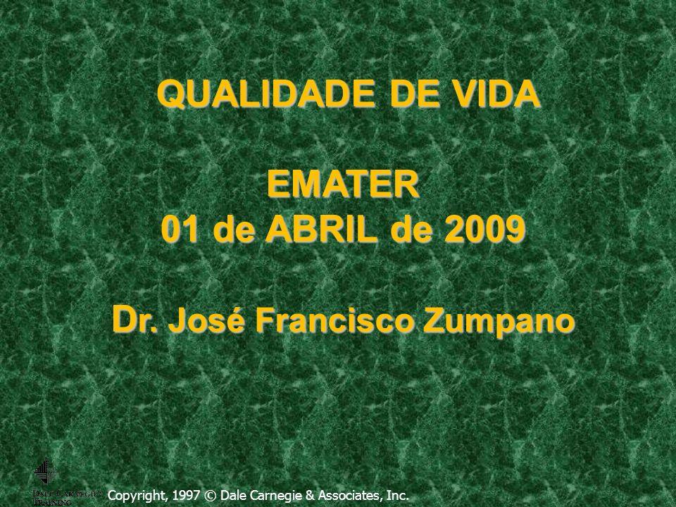 Quer ter boa saúde, então tem que morrer a pessoa descompromissada. Dr. José Francisco Zumpano