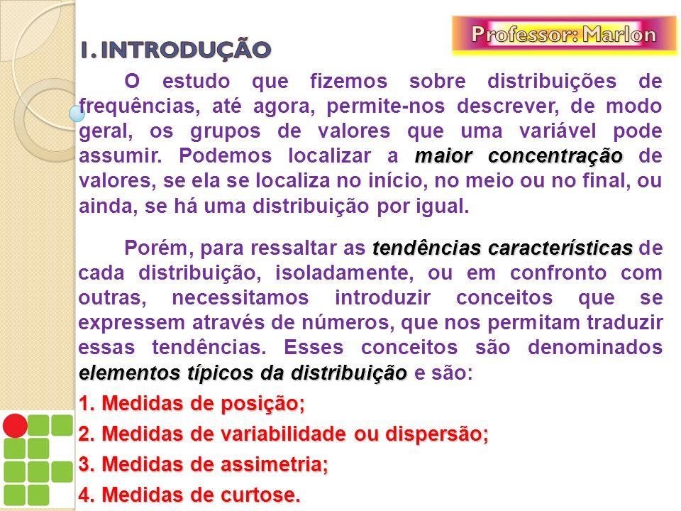 parâmetros numéricos Na verdade esses elementos típicos da distribuição são parâmetros numéricos que podem fornecer informações sobre uma dada população.