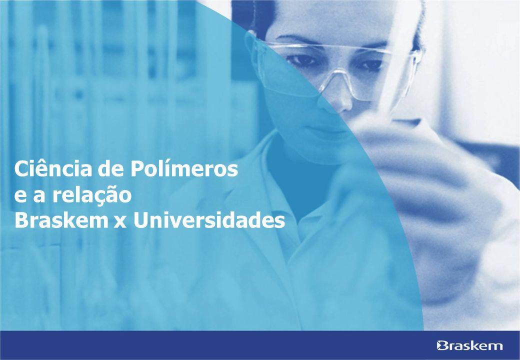 Ciência de Polímeros e a relação Braskem x Universidades