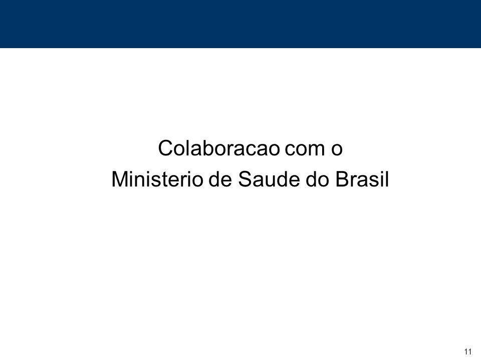 11 Colaboracao com o Ministerio de Saude do Brasil
