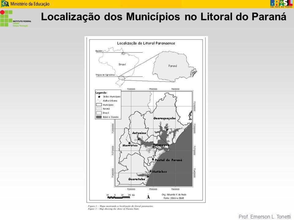 Mancha urbana do Município de Paranaguá Prof. Emerson L. Tonetti