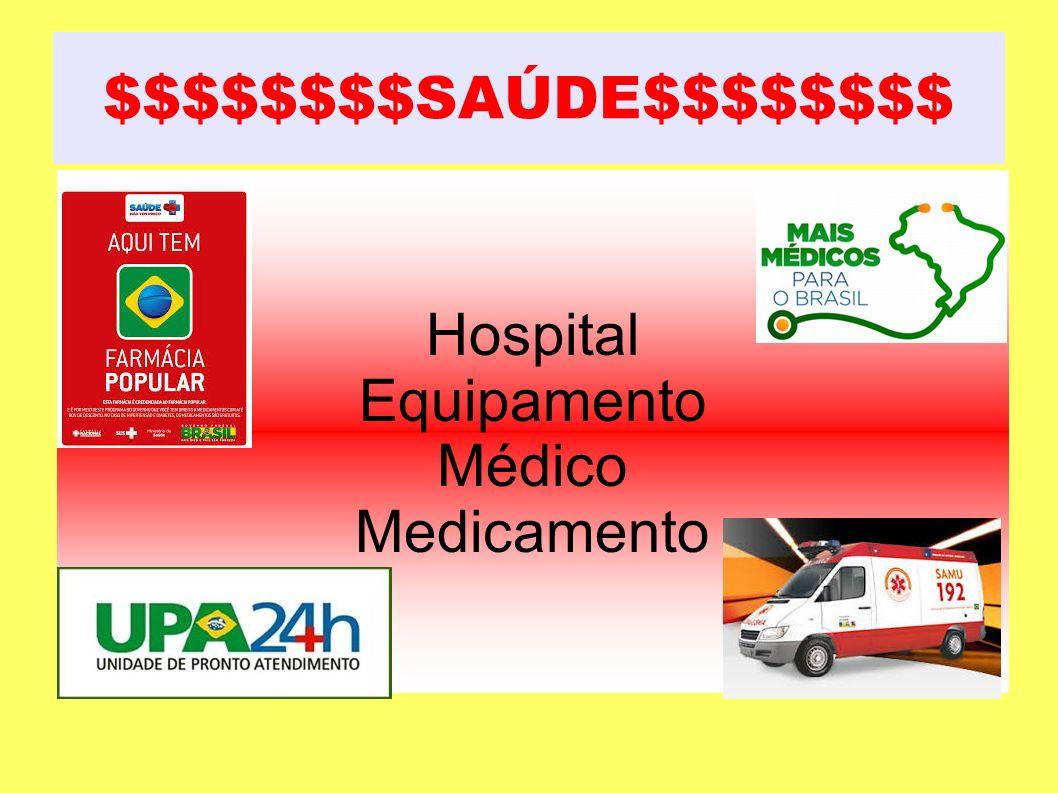 $$$$$$$$SAÚDE$$$$$$$$ Hospital Equipamento Médico Medicamento
