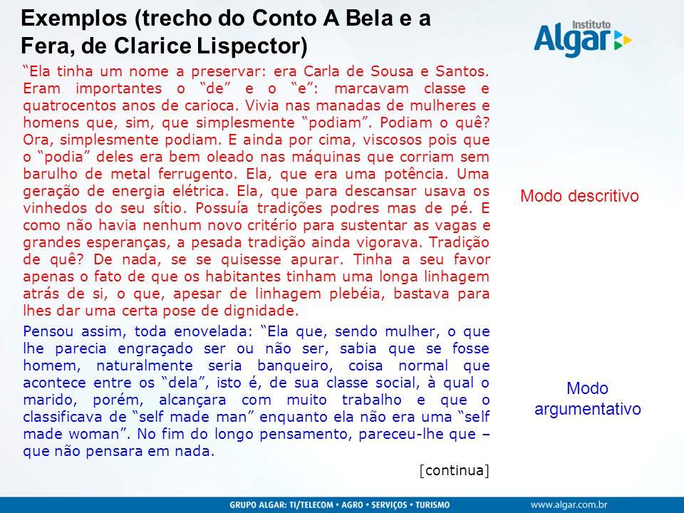 Ela tinha um nome a preservar: era Carla de Sousa e Santos. Eram importantes o de e o e: marcavam classe e quatrocentos anos de carioca. Vivia nas man