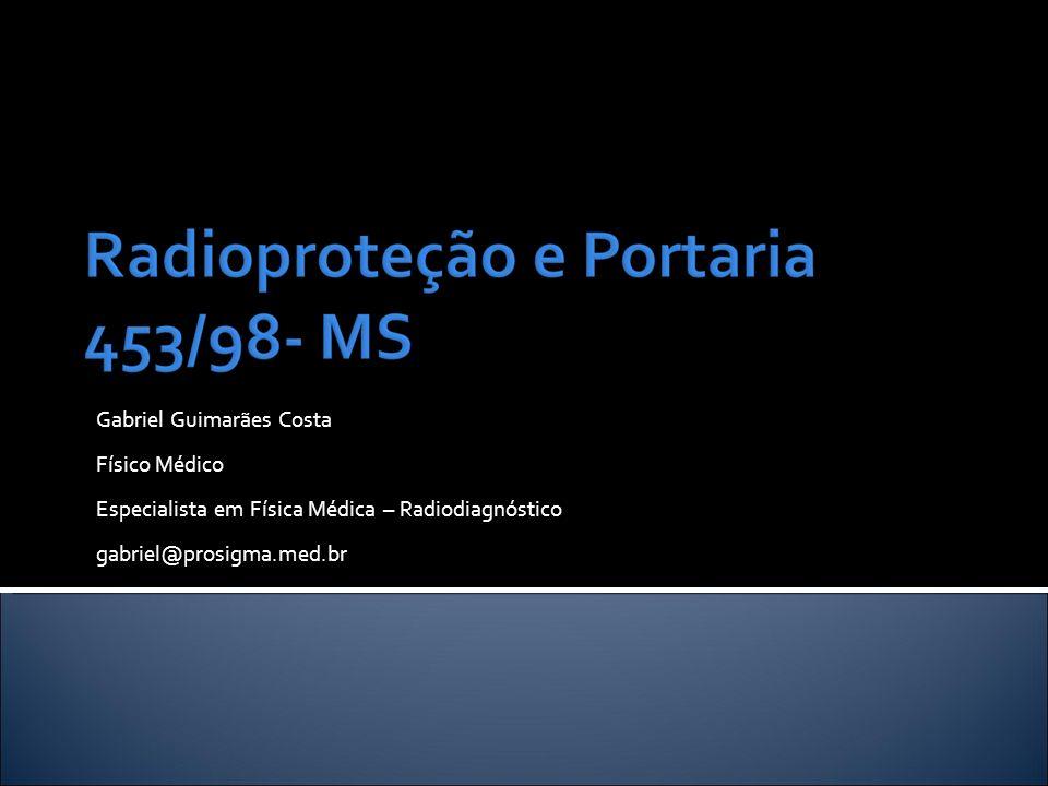 Gabriel Guimarães Costa Físico Médico Especialista em Física Médica – Radiodiagnóstico gabriel@prosigma.med.br