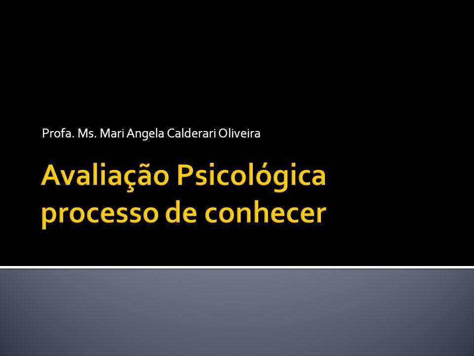 Profa. Ms. Mari Angela Calderari Oliveira