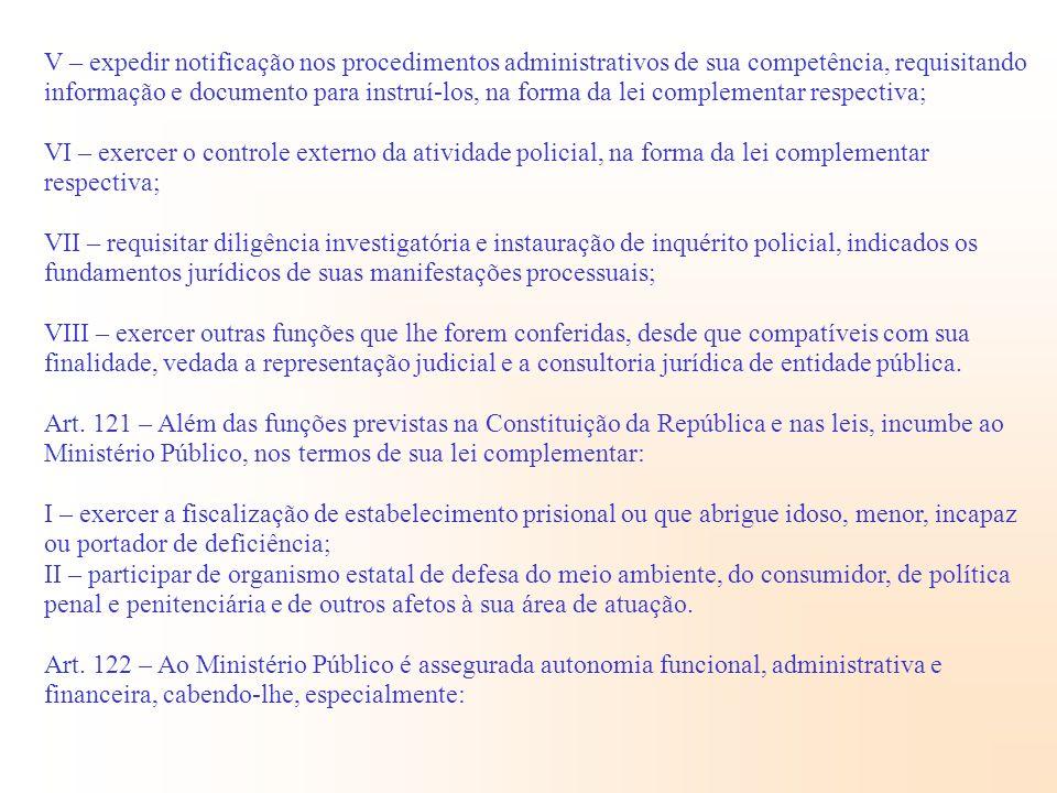 V – expedir notificação nos procedimentos administrativos de sua competência, requisitando informação e documento para instruí-los, na forma da lei co