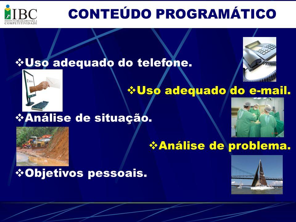 CONTEÚDO PROGRAMÁTICO Detalhes de cada um destes tópicos abordados, deverão ser buscados diretamente no IBC – Instituto Brasileiro para a Competitividade, através do site www.ibc-competitividade.com.br ou pelos telefones: 041.3322.5178 ou 41.8814.8122.