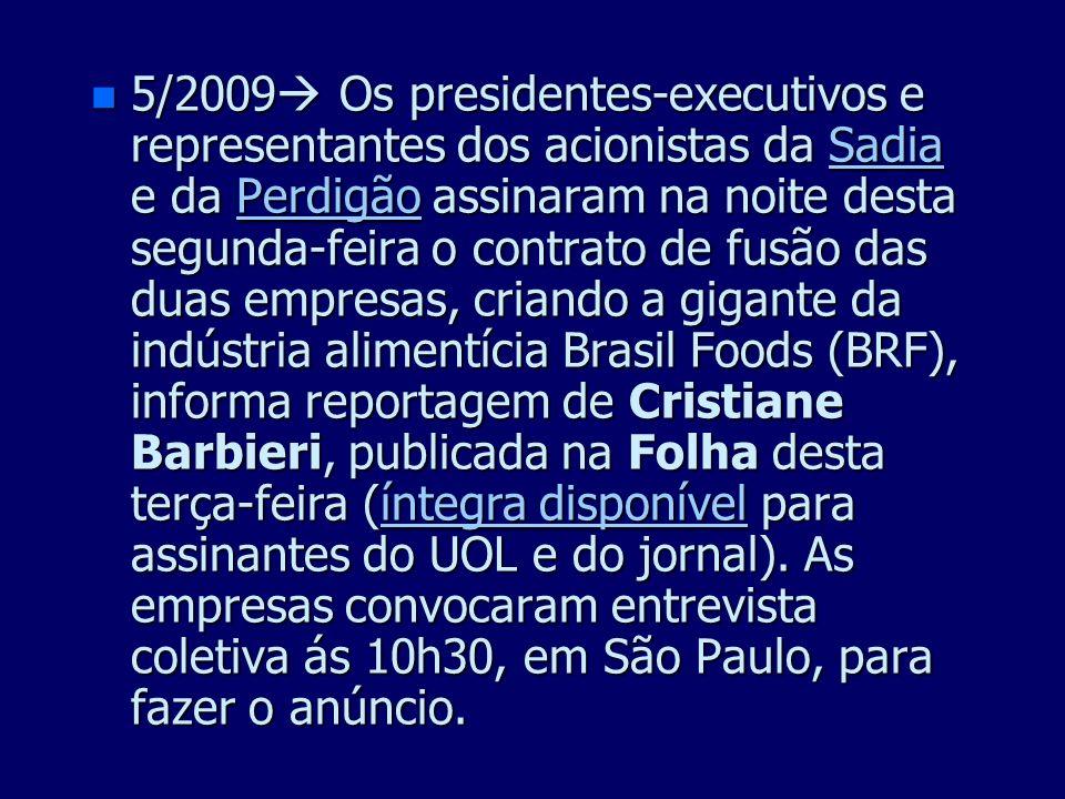 n 2007 A Petrobras, o Grupo Ultra e a Braskem anunciaram nesta segunda-feira acordo para a aquisição dos negócios do Grupo Ipiranga por US$ 4 bilhões,