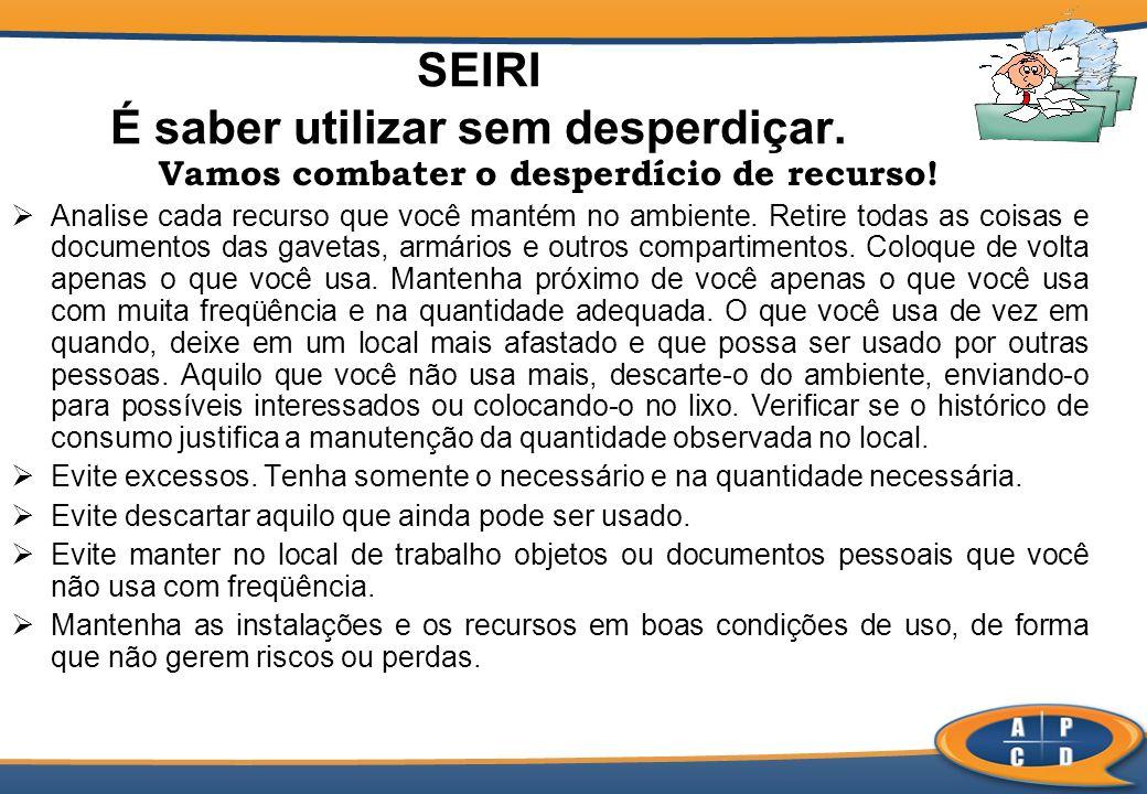 Itens de Avaliação (SEIRI) 1.1.