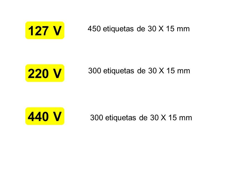 127 V 220 V 440 V 450 etiquetas de 30 X 15 mm 300 etiquetas de 30 X 15 mm