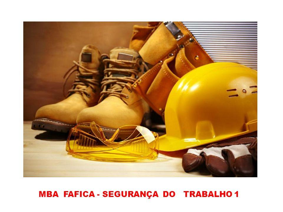 MBA FAFICA - SEGURANÇA DO TRABALHO 1