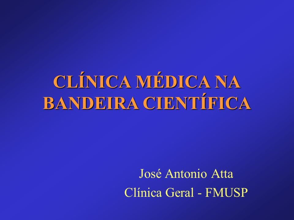 Clínica Médica queixas (e problemas) mais prevalentes: –hipertensão arterial –precordialgia –diabetes mellitus –Dispepsia –Cefaléia –Tontura