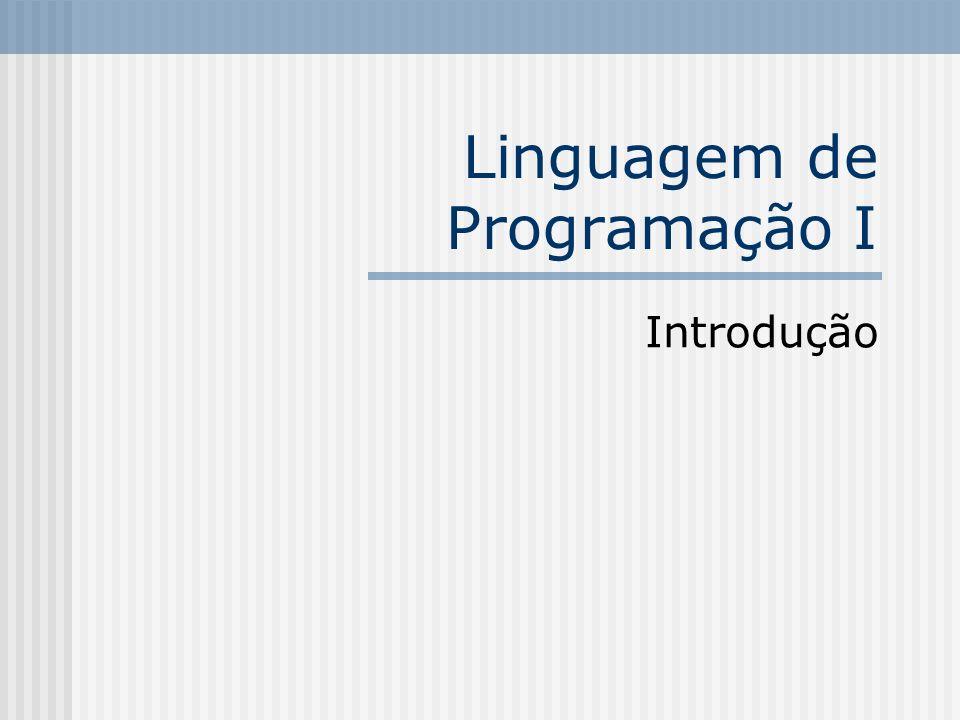 Linguagem de Programação I Introdução