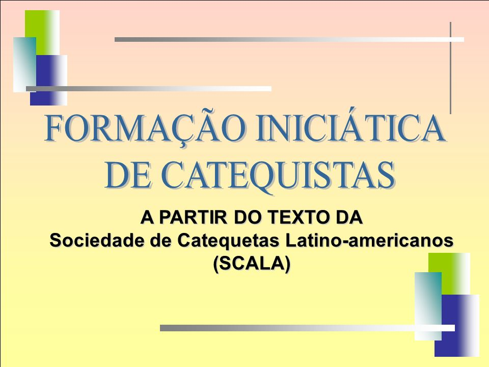 A PARTIR DO TEXTO DA Sociedade de Catequetas Latino-americanos (SCALA)