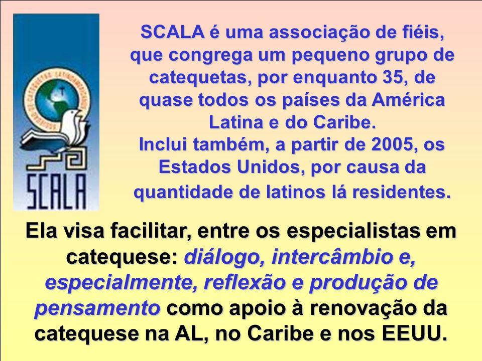 Introdução A Sociedade de Catequetas Latino-americanos (SCALA), foi fundada no dia 13 de junho de 1995, por um grupo de especialistas em catequese, em