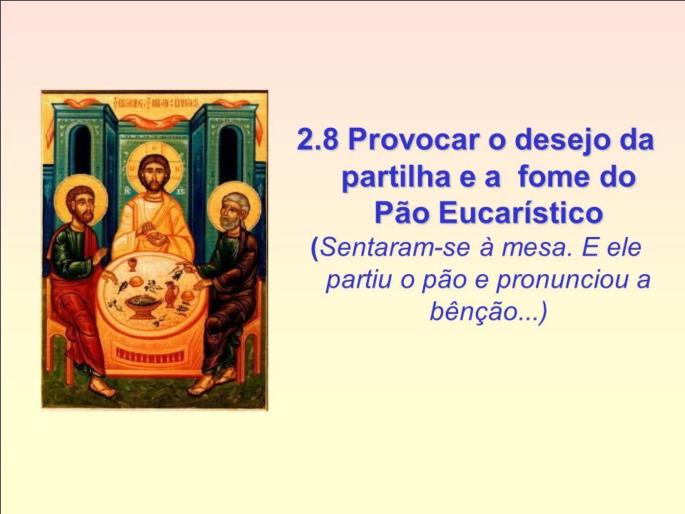 2.5 Reler a mesma fala, mas a partir da fé e da Palavra de Deus (Então Jesus lhes disse... E começando pelas por Moisés...) 2.6 Com uma pedagogia que,