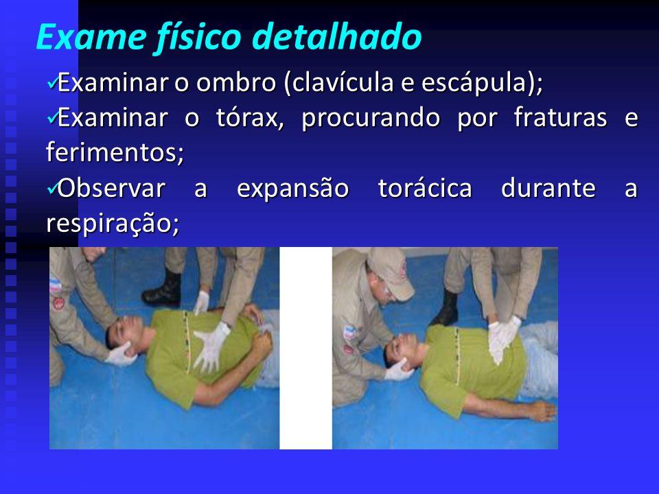 EXAME SECUNDÁRIO Verificar sinais vitais e iniciar o exmame corporal pela região posterior e anterior do pescoço (região cervical), observando o alinh