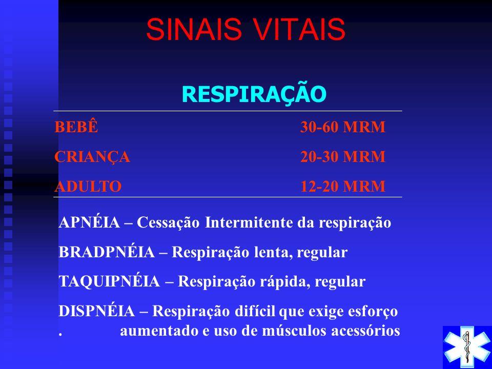 TEMPERATURA VARIAÇÕES: SINAIS VITAIS INFECÇÕES TRAUMA MEDO ANSIEDADE EXPOSIÇÃO AO FRIO ESTADO DE CHOQUE