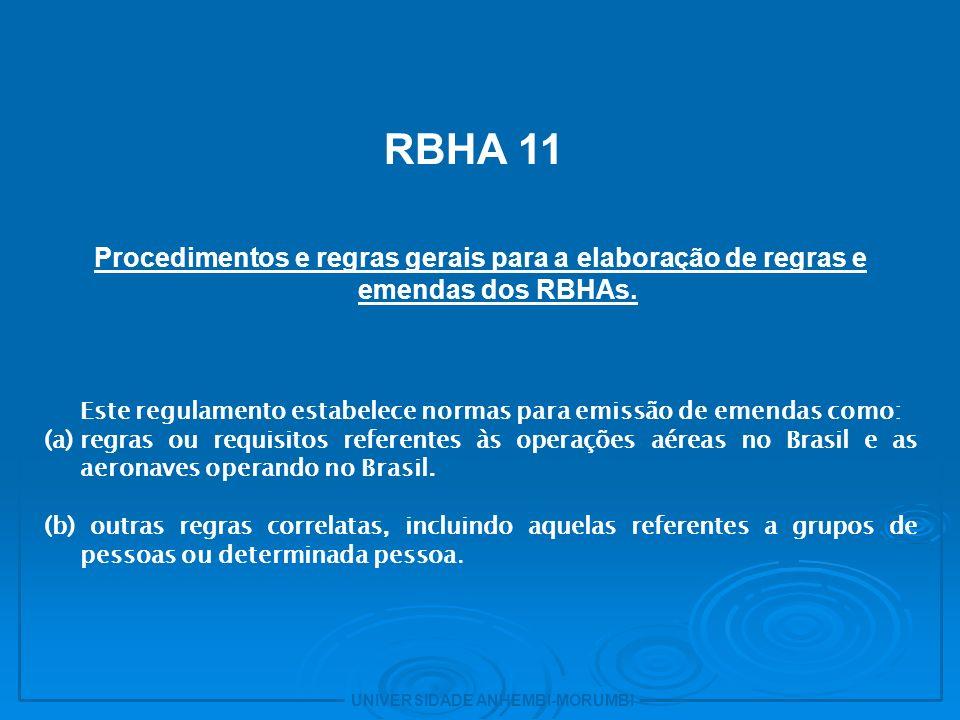 - RBHA 34 Requisitos para drenagem de combustível e emissões de escapamento de aviões com motores a turbina.